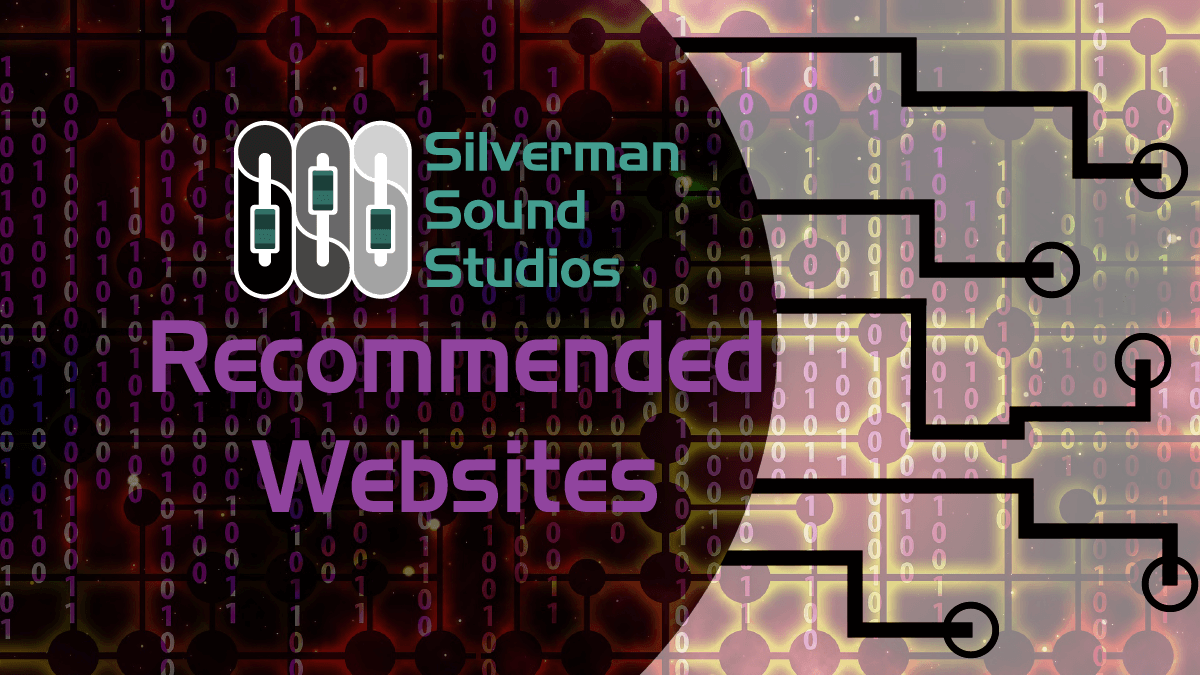 Silverman Sound Studios Recommended Websites