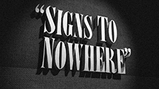 Signs To Nowhere
