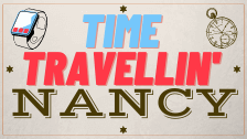 Time Travellin' Nancy