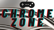 Chrome Zone